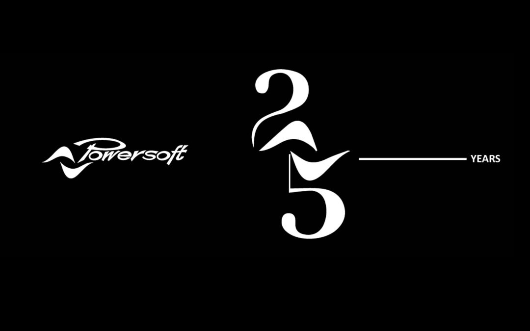 POWERSOFT : 25 ans